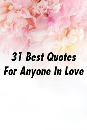 31 Melhores citações para quem está apaixonado   – Love and Relationships