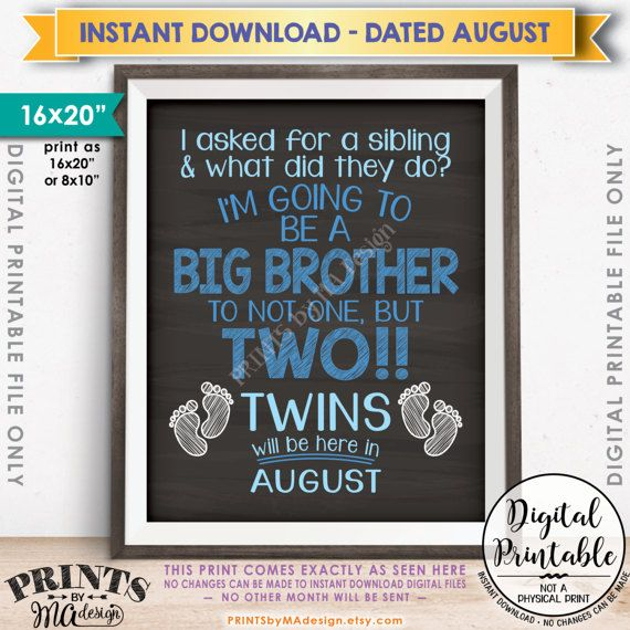 TWINS ANNOUNCEMENT! Im Being Promoted to Big Brother to TWINS printable chalkboard style pregnancy announcement sign. Announce to your friends and family that you're expecting twins by having your son hold this chalkboard style sign, stating that he's going to be a big brother! I