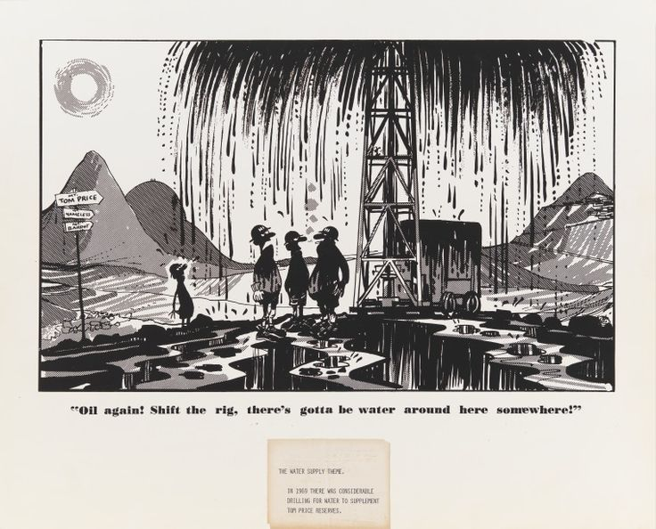 ART0004/05: Oil again! Shift the rig, there's gotta be water around here somewhere! Collection of Hamersley News' cartoons by Paul Rigby, 1969. https://encore.slwa.wa.gov.au/iii/encore/record/C__Rb4932180