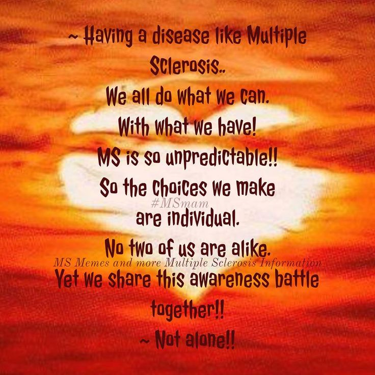~ Having a disease like Multiple Sclerosis.. We all do what we can. With what we have! MS is so unpredictable!! So the choices we make are individual. No two of us are alike. Yet we share this awareness battle together!!~ Not alone!! #MSawareness #MSstrong #MSmam MS Memes and more Multiple Sclerosis Information