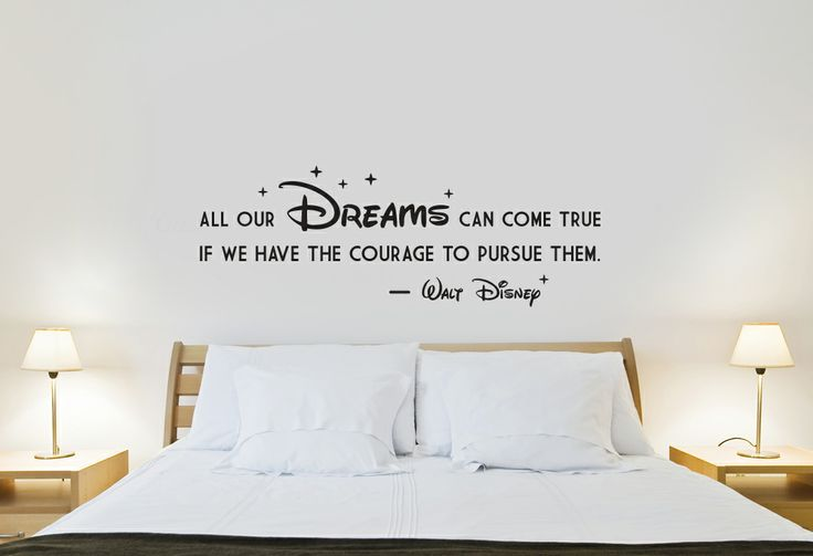 *All our dreams do come true, if we have the courage to pursue them* Walt Disney