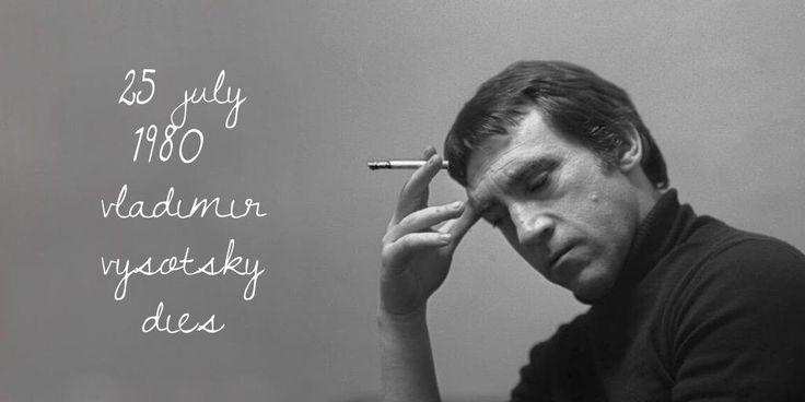 25 July 1980. Vladimir Vysotsky dies
