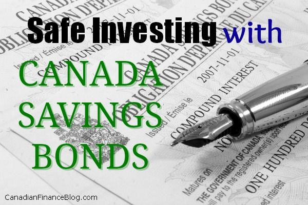 Safe Investing with Canada Savings Bonds - http://canadianfinanceblog.com/canada-savings-bonds-safe-investing/