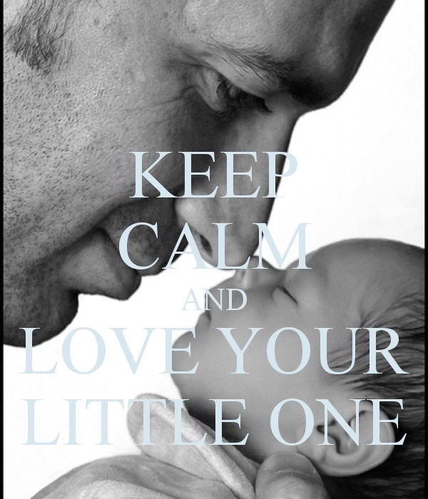 KEEP CALM AND LOVE YOUR LITTLE ONE - by me JMK