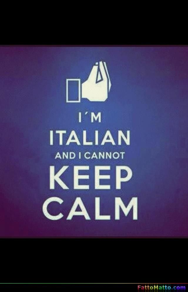 I'm Italian and I cannot Keep Calm - via FattoMatto.com
