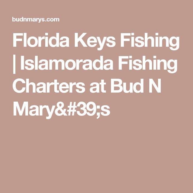 Florida Keys Fishing | Islamorada Fishing Charters at Bud N Mary's
