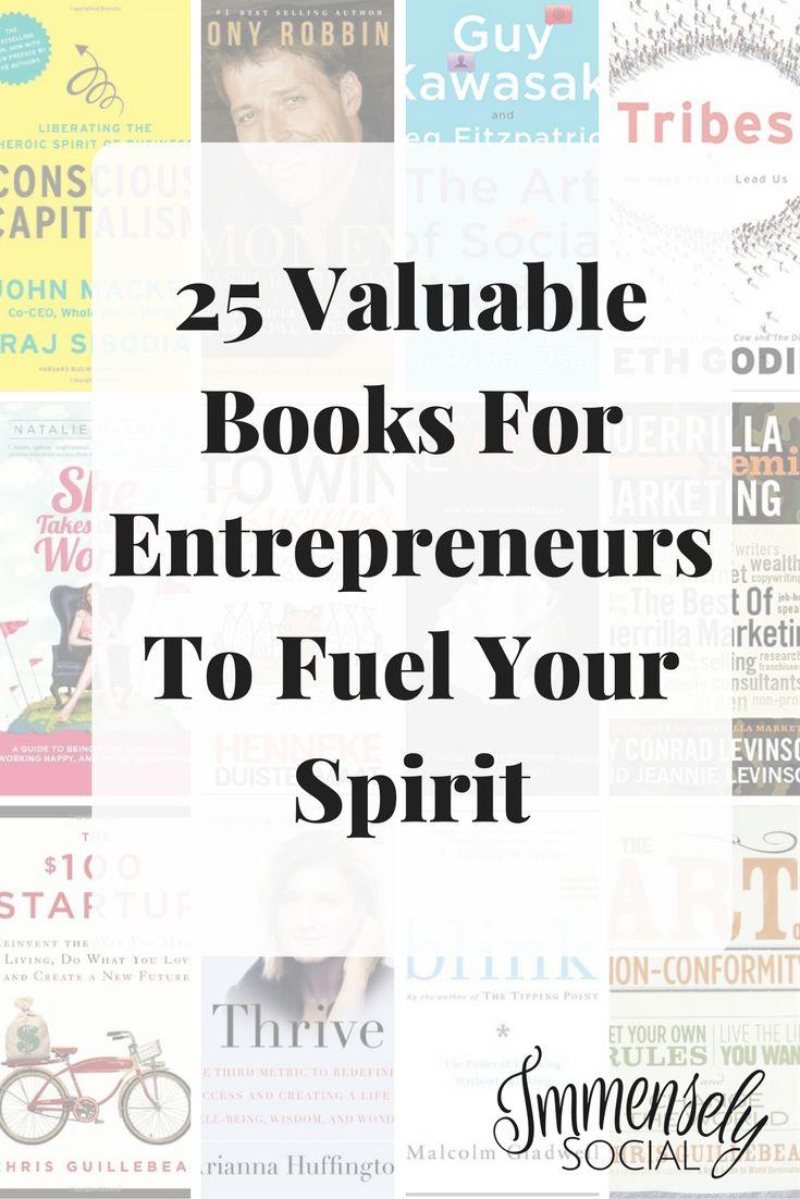 25 Valuable Books For Entrepreneurs To Fuel Your Spirit