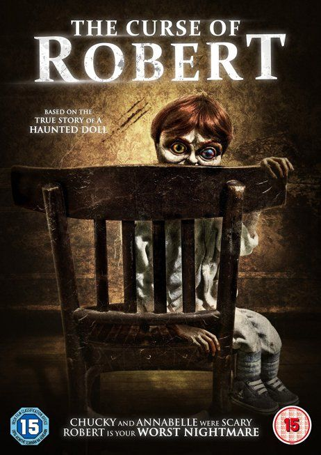 'Chucky and Annabelle were scary, Robert is your worst nightmare' The Curse of Robert – aka The Curse of Robert the Doll – is a 2016 British supernatural horror film written…