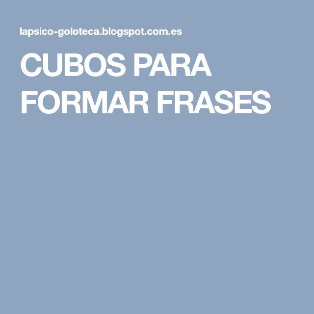 CUBOS PARA FORMAR FRASES
