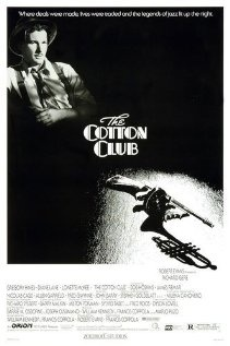 Diane Lane is lovely and so are the supporting actors.  The Cotton Club (1984)