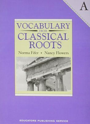 Vocabulary from Classical Roots Book A (Grade 7)   -     By: Norma Fifer