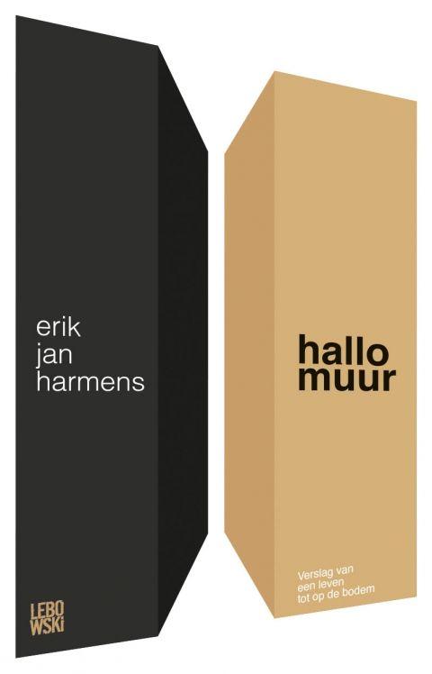 Bekijk 'Hallo muur' geschreven door Erik Jan Harmens en lees wat anderen van het boek vinden op dizzie.nl!