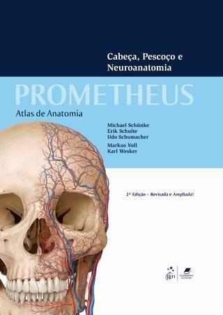 Prometheus | Atlas de Anatomia - Volume 3 (Cabeça, Pescoço e Neuroanatomia)