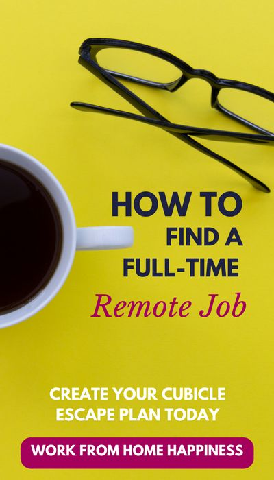 Ready to #workfromhome? Need a new job for the new year? Look no further than your home office. This ultimate ebook will show you how to find (and land) a full-time work from home job with company benefits. Create your cubicle escape plan today! #getajob