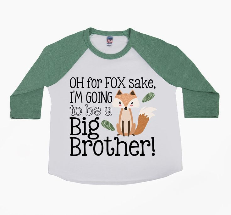 DISCOUNT code ANNABELLE15 to save on your entire purchase!   Oh for Fox Sake - I'm Going to be a Big Brother - Big Brother Shirts - Brother Announcement Shirts - Boys' Shirts - Future Big Brother Shirt by VazzieTees on Etsy https://www.etsy.com/listing/512378621/oh-for-fox-sake-im-going-to-be-a-big