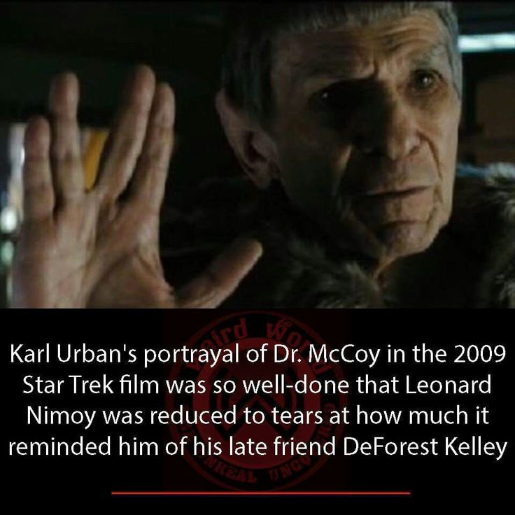 Aww. Karl urban and Leonard nimoy are the best