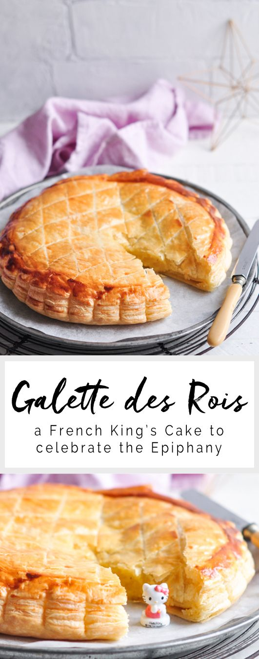 Galette des Rois with Frangipane - A French King's Cake to celebrate the Epiphany | Eat, Little Bird