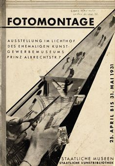 """Werner Gräff and others """"Fotomontage"""" Exhibition Catalog, Edited and Designed by Louis Cesar Domela-Nieuwenhuis, State Museum, Berlin, 1931"""