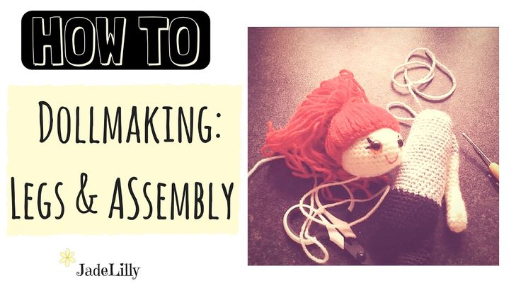 Lily Doll  Crochet Tutorial - #3 - Arms, Legs & Stitching Together - Jade Lilly Crochet