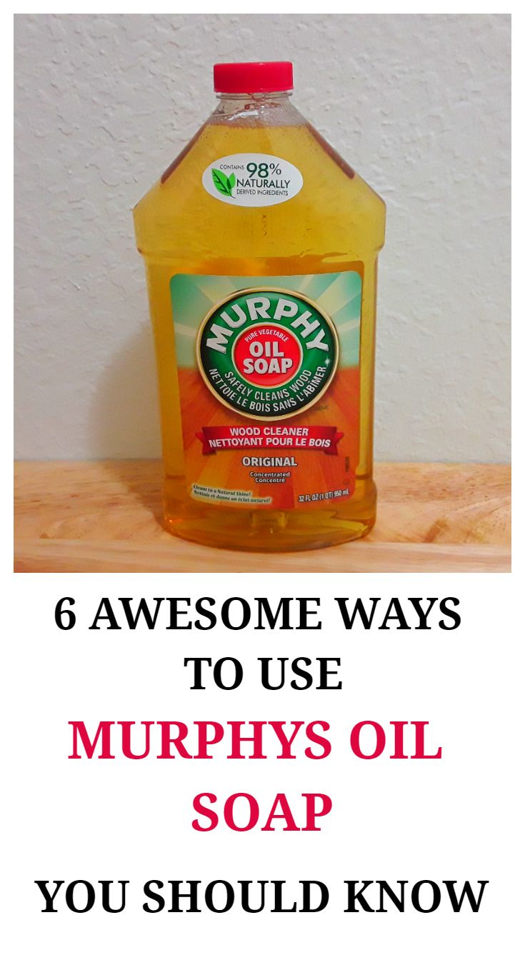 Awesome Uses For Murphy Oil Soap You Need To Try In 2020 Murphys Oil Soaps Murphy Oil Soap Murphys Oil