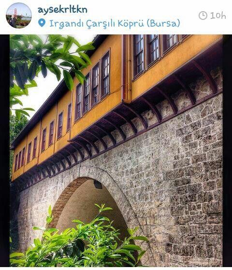 Bursa - Irgandı Çarşılı Köprü