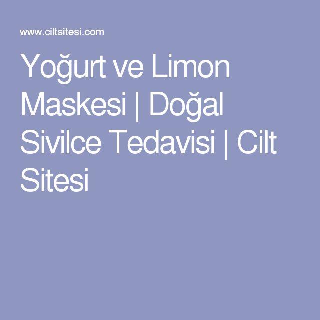 Yoğurt ve Limon Maskesi   Doğal Sivilce Tedavisi   Cilt Sitesi