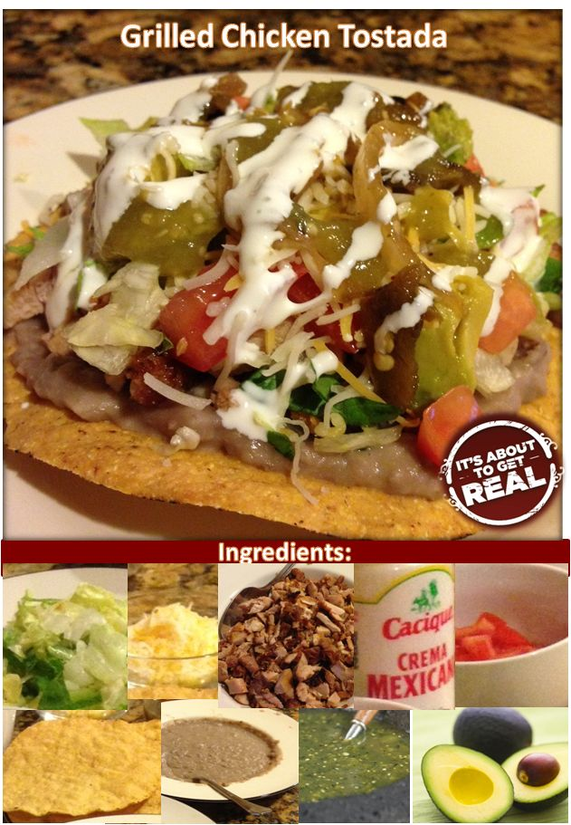 Grilled Chicken Tostada. Things you'll need: Tostada, DRF Refried ...