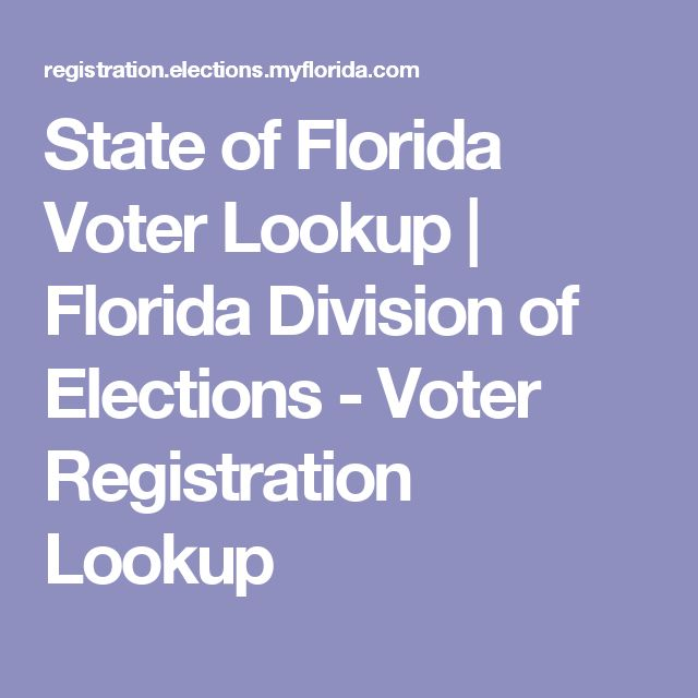 State of Florida Voter Lookup | Florida Division of Elections - Voter Registration Lookup