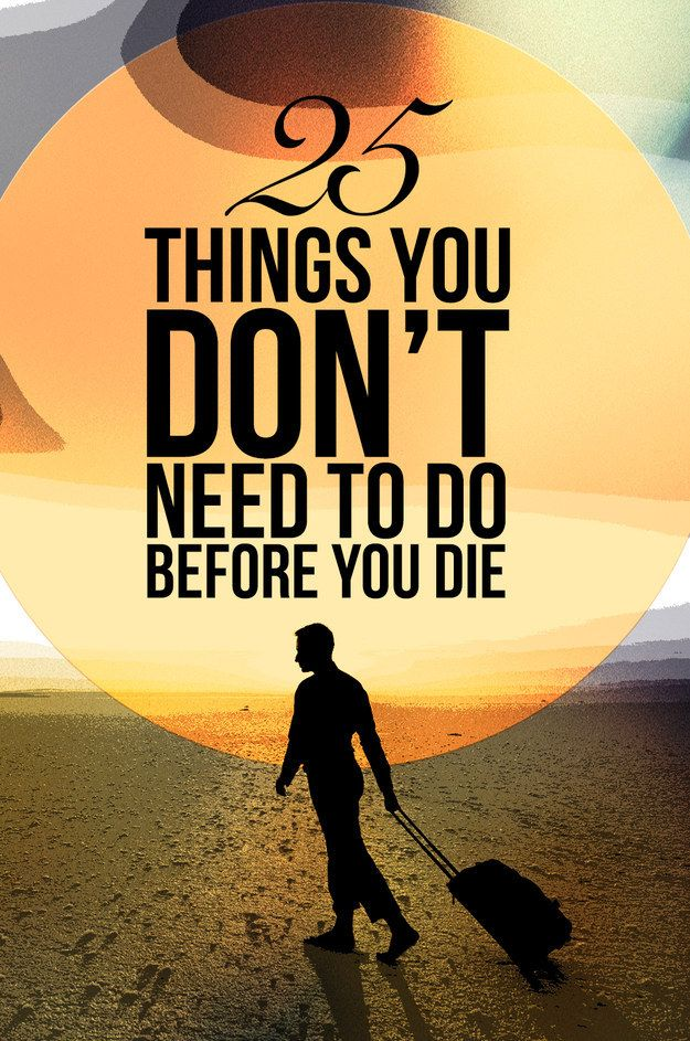 25 Things You DON'T Need To Do Before You Die   Dr. who ...