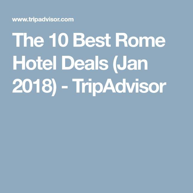 The 10 Best Rome Hotel Deals (Jan 2018) - TripAdvisor