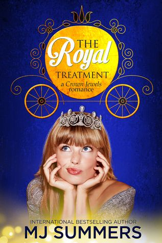 The Royal Treatment (Crown Jewels Romance #1) by M.J. Summers