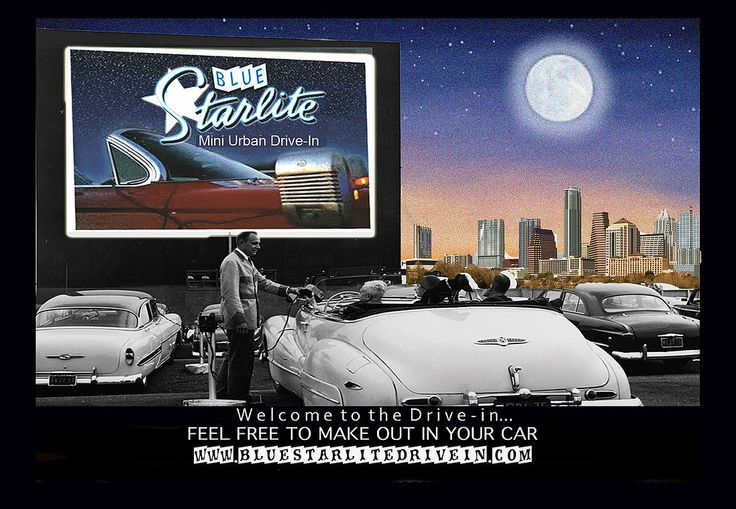 The Home of the Blue Starlite Drive-in
