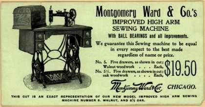 Montgomery Ward & Co.'s Improved High Arm Sewing Machine – Improved High Arm Sewing Machine. I have one of these in the basement and I am going to get it working this winter.