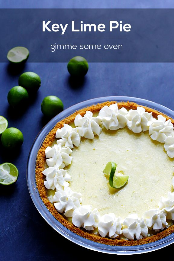 Key Lime Pie | Gimme Some Oven My second favorite, behind Mommy's ...