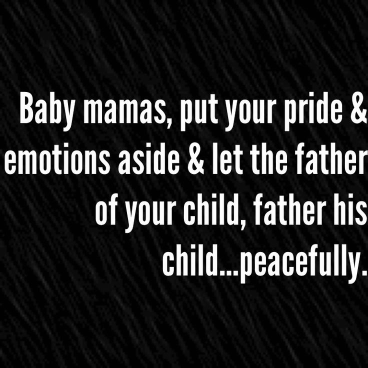 Best 25+ Baby Mama Quotes Ideas On Pinterest