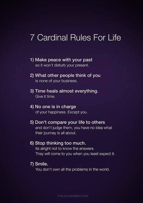 Seven cardinal rules for life