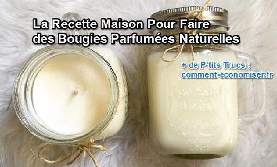 La Recette Maison Pour Faire des Bougies Parfumées Naturelles.