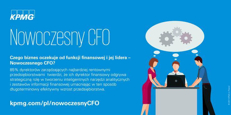 Czego biznes oczekuje od funkcji finansowej i jej lidera – Nowoczesnego CFO?