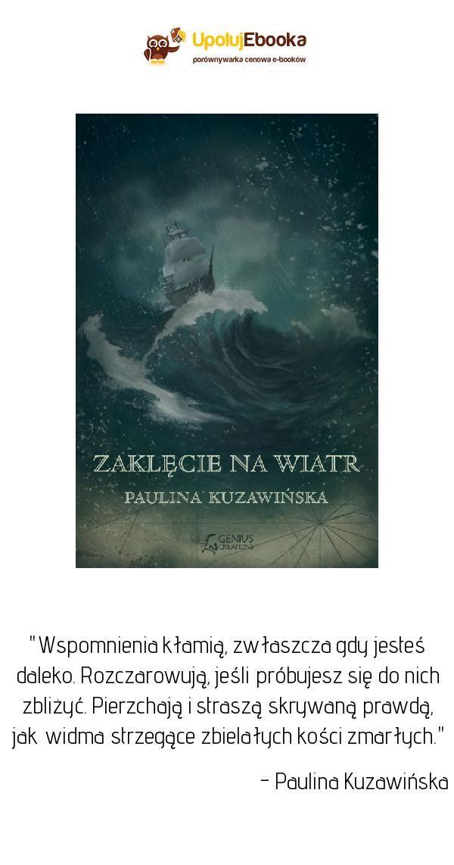 Zaklęcie Na Wiatr Paulina Kuzawińska Ebook Książka