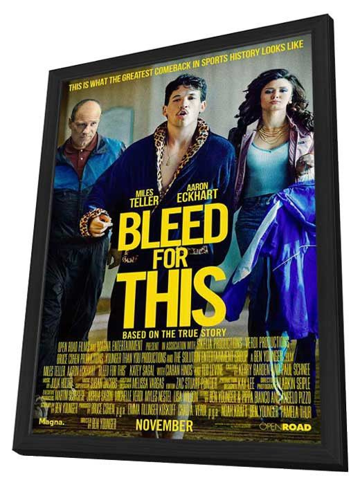 Bleed for This (2016) 11x17 Framed Movie Poster