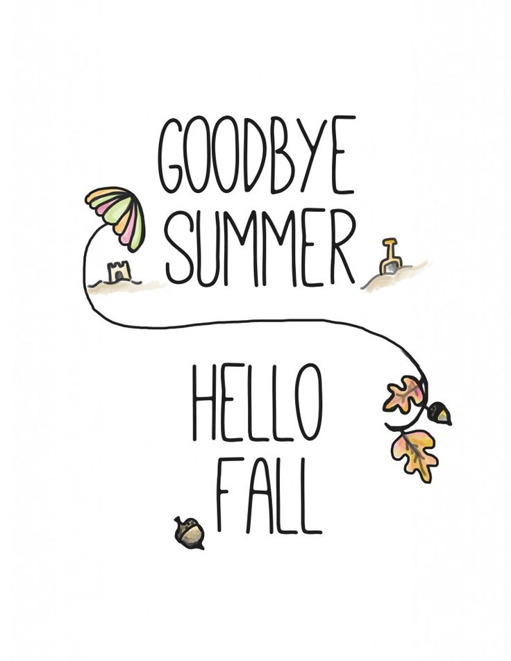 Free Goodbye Summer Hello Fall Printable