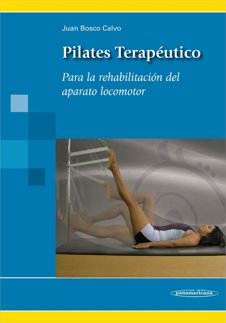 Pilates terapéutico Para la rehabilitación del aparato locomotor