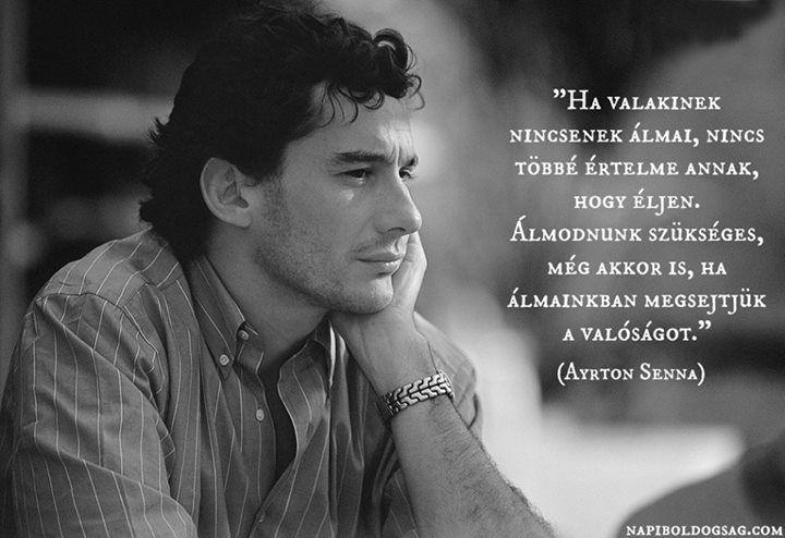 Ayrton Senna gondolata az álmokról. A kép forrása: Napi Boldogság