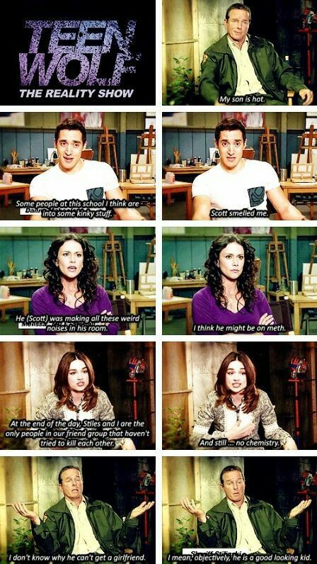 Aha if teen wolf was a reality show... TBH I would so watch this
