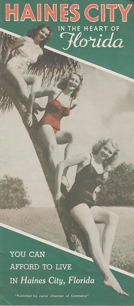 Vintage Travel Brochure Haines City Florida 1950's -----------------  So the early marketing strategy of HC involved scantily clad women and the promise of cheap housing? Yeah. Makes sense.