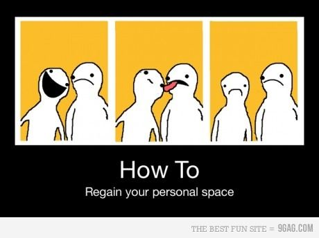 how to: Personalized Spaces, It Work, Demotivational Posters, Personal Space, Bubbles, Funny Stuff, Humor, Howto, True Stories