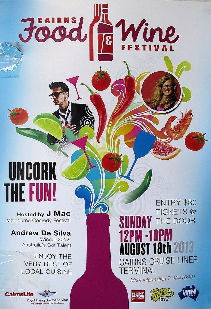 https://flic.kr/p/inBYoV   Cairns Food & Wine festival poster 2013