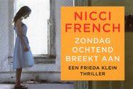 // Nicci French - Zondagochtend breekt aan // De Engelse psychotherapeute Frieda Klein, in wier huis een lijk is ontdekt, komt tijdens haar speurtocht naar de dader met haar vrienden in tal van beklemmende en verbijsterende situaties terecht.