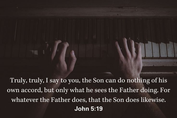 Truly, truly, I say to you, the Son can do nothing of his own accord, but only what he sees the Father doing. For whatever the Father does, that the Son does likewise. – John 5:19