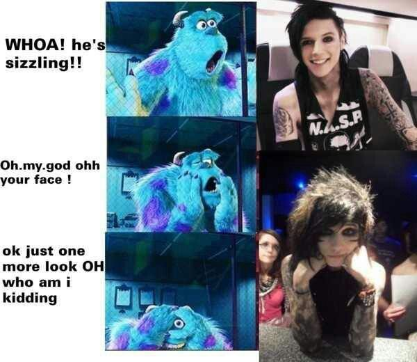 Andy Biersack........ um more like the band I have this reaction to haha